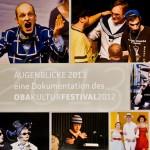 Augenblicke 2013 - Kalender, eine Dokumentation des OBA Kulturfestivals 2012
