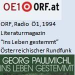 """Literaturmagazin, Buch der Woche """"Ins Leben gestemmt"""", Radio - ORF, Radio Ö1, am 19.09.1994"""