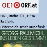 """Ex Libris, Buch der Woche """"Ins Leben gestemmt"""", Radio - ORF, Radio Ö1, am 25.09.1994"""