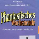 """Georg Paulmichl Lesung, """"Phantastisches Wochenende"""" - am 09.10.1998, Lesung, Fürth, Kulturforum Schlachthof"""