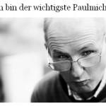 Ich bin der wichtigste Paulmichl - Artikel, Internet, Knoten im Taschenbuch, 07.01.2012