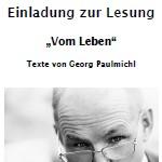 Vom Leben – Norbert Wanker liest Texte von Georg Paulmichl - am 10.11.2010, Lesung, Götzis, Bibliothek Kathi-Lampert-Schule