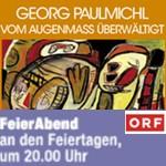 """Der Tod treibt das Leben vor sich her, ORF2, 2003 - Sendung """"Feierabend"""", am 02.11.2003"""