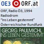"""Radiodrom, Buch der Woche """"Ins Leben gestemmt"""", Radio - ORF, Radio Ö3, am 09.09.1994"""