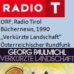 Büchernews, Verkürzte Landschaft, Radio - ORF, Radio Tirol, am 25.04.1990