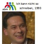 Felix Mitterer liest Texte von Georg Paulmichl - 1992, Lesung, Ich kann nicht so schreiben, abm München