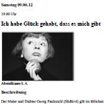 Ich habe Glück gehabt, dass es mich gibt. Petra Afonin, 2012, Tübingen - am 09.06.2012, szenische Rezitation, Zimmertheater Tübingen