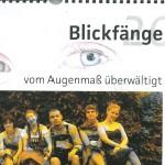 Blickfänge 2012, Vom Augenmaß überwältigt - ein Kalender der Lebenshilfe Bamberg, mit Zitaten von Georg Paulmichl
