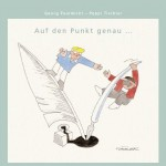Auf den Punkt genau – 2006 - Georg Paulmichl / Peppi Tischler