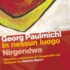 In nessun luogo / Nirgendwo – 2011