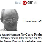 Hohe Auszeichnung für Georg Paulmichl - Artikel, Online, tirol.orf.at, 26.04.2007