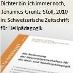 """""""Dichter bin ich immer noch…"""", Johannes Gruntz-Stoll - Artikel, Schweizerische Zeitschrift für Heilpädagogik, Nr. 5/2010"""
