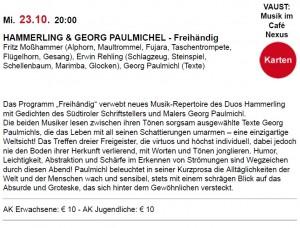 Hammerling und Georg Paulmichl im Kunsthaus Nexus