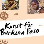 Kunst für Burkina Faso - Ausstellung, Vernissage, Aktion, Eleves pour Eleves, Ursulinensäle Innsbruck