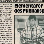 Elementarer Geist des Fußballsports - Artikel, Kurier, 24.08.1991