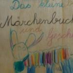Das kleine bunte Märchenbuch und Geschichtenbuch - mit Texten und Zeichnungen von Georg Paulmichl