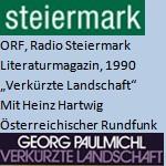 Literaturmagazin, Verkürzte Landschaft, Radio - ORF, Radio Steiermark, am 27.12.1990