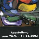 Ausstellung, Die Welt braucht die Künstlersorten, Bochum - vom 26.09. bis 16.11.2003, Bochum, Werkstatt Wort und Bild