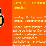 …auch ich liebe mich selbst am meisten, Hubert Kronlachner, 2001, Basel - am 23.09.2001, szenische Rezitation, Wildwuchs Festival, Basel