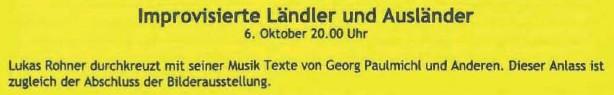 Lukas Rohner, Improvisierte Ländler und Ausländer